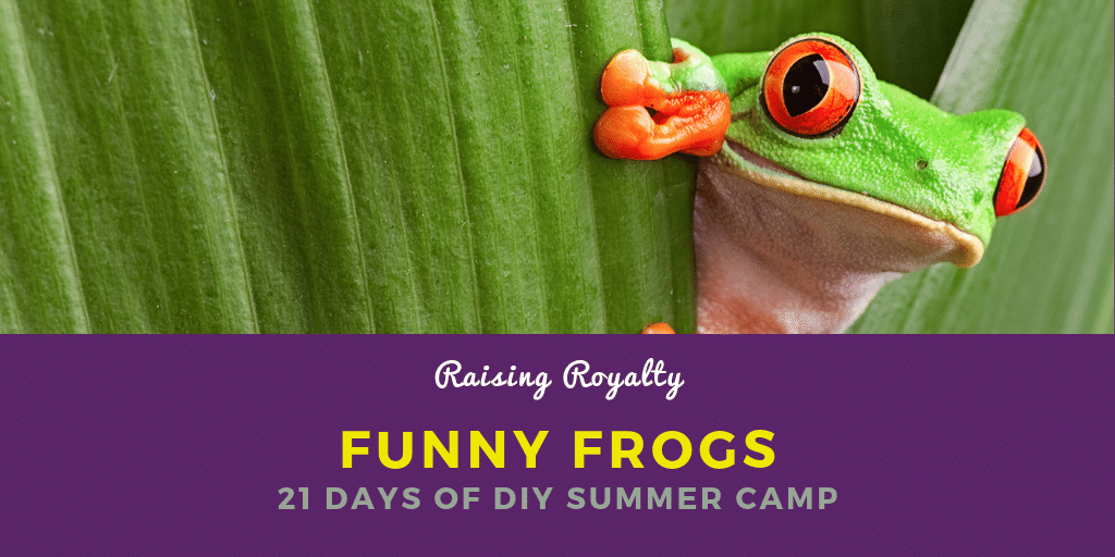 Funny Frogs (day 13 of 21 Days of DIY Summer Camp at Home ...