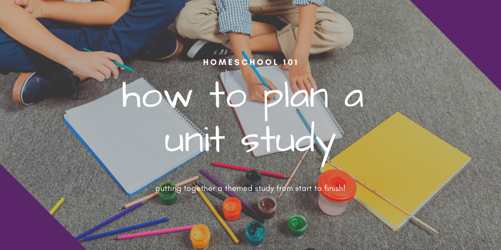 Themed studies are great ways to get your kids excited about learning. Here's how to plan a unit study that will captivate your kids!